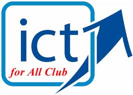 ����෤��������ʹ����С������������ͤ�����������ѹ The Information and Communication Technology for All Club (ICT for All Club)